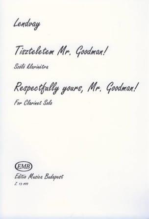 Respectfully yours Mr. Goodman ! Kamillo Lendvay laflutedepan