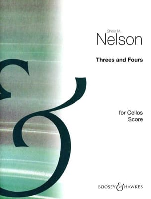 Threes and Fours for Cellos Sheila M. Nelson Partition laflutedepan