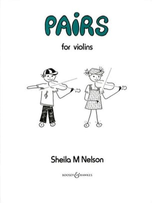 Pairs For Violins Sheila M. Nelson Partition Violon - laflutedepan