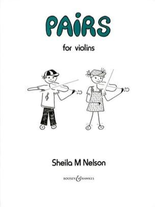 Sheila M. Nelson - Pairs For Violins - Sheet Music - di-arezzo.com