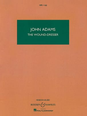 The Wound-Dresser John Adams Partition Grand format - laflutedepan