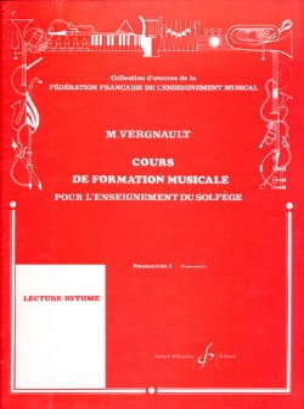 Michel Vergnault - Cours de Formation Musicale - Préparatoire 2 - Partition - di-arezzo.fr