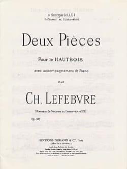 Charles Edouard Lefebvre - Deux Pièces Op. 102 - Partition - di-arezzo.fr