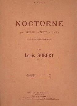 Louis Aubert - Nocturne op. 7 - Partition - di-arezzo.fr