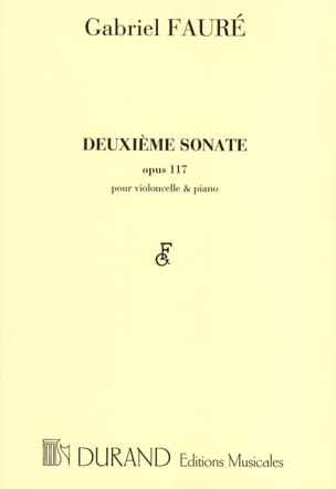 Gabriel Fauré - Sonata No. 2 op. 117 - Sheet Music - di-arezzo.co.uk