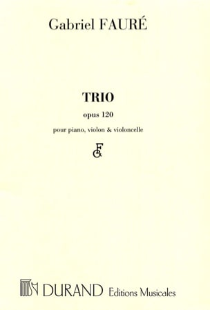 Gabriel Fauré - Trio op. 120 - Parties - Sheet Music - di-arezzo.co.uk