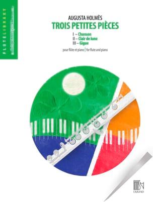Augusta Holmès - 3 Petites Pieces - Flûte et Piano - Partition - di-arezzo.fr