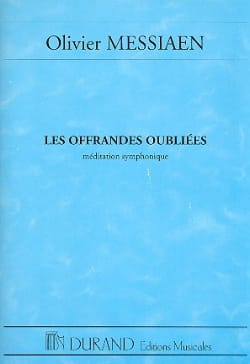 Olivier Messiaen - The Forgotten Offerings - Driver - Sheet Music - di-arezzo.co.uk