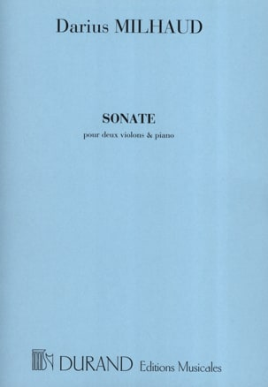 Sonate -2 Violons et piano MILHAUD Partition Trios - laflutedepan