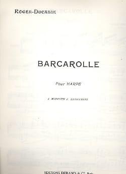 Barcarolle - Roger-Ducasse - Partition - Harpe - laflutedepan.com