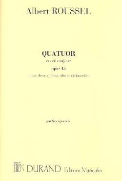 Quatuor en ré majeur op. 45 - Parties ROUSSEL Partition laflutedepan