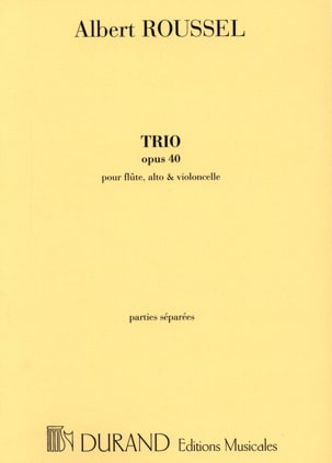 Albert Roussel - Trio op. 40 – Flûte, alto et cello - Parties - Partition - di-arezzo.fr