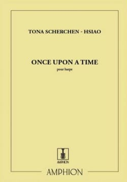 Once Upon a Time Tona Scherchen-Hsiao Partition Harpe - laflutedepan