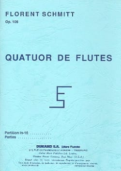 Florent Schmitt - Quartet of flutes op. 106 - Parties - Sheet Music - di-arezzo.co.uk
