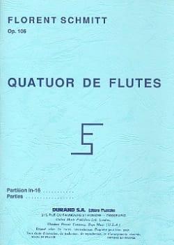 Florent Schmitt - Quatuor pour Flutes, op. 106 - Poche - Partition - di-arezzo.fr
