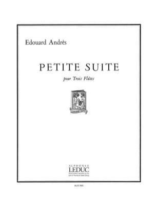 Edouard Andrès - Petite suite - 3 Flûtes - Partition - di-arezzo.fr