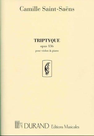 Camille Saint-Saëns - Triptyque pour violon et piano, op. 136 - Partition - di-arezzo.fr