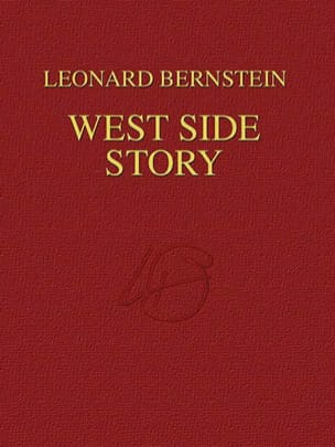 Leonard Bernstein - West Side Story - Relié - Partition - di-arezzo.fr