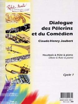 Claude-Henry Joubert - Dialogue des pélerins et du comédien - Partition - di-arezzo.fr