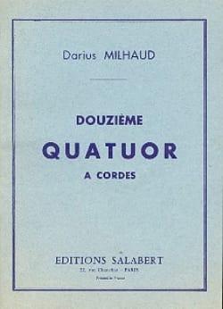 Darius Milhaud - String Quartet No. 12 - Conductor - Partition - di-arezzo.co.uk