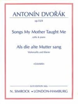 DVORAK - Songs my mother taught me op. 55 n ° 4 - Cello - Sheet Music - di-arezzo.co.uk
