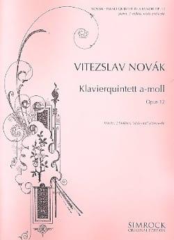 Vitezslav Novak - Klavierquintett a-moll op. 12 - Partition - di-arezzo.fr