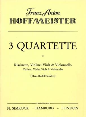 Franz Anton Hoffmeister - 3 Quartette –Klarinette Violine Viola Violoncello - Partition - di-arezzo.fr