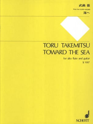 Toru Takemitsu - Toward The Sea - Alto Flute and Guitar - Partition - di-arezzo.fr