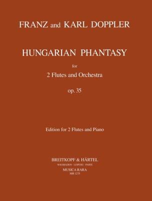 Doppler Franz / Doppler Karl - Hungarian Phantasy op. 35 - Partition - di-arezzo.fr