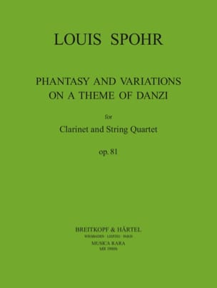 Louis Spohr - Fantasia and Variations op. 81 – Clarinet String quartet - Partition - di-arezzo.fr
