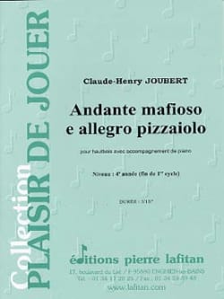 Claude-Henry Joubert - Andante mafioso and Allegro pizzaiolo - Sheet Music - di-arezzo.co.uk