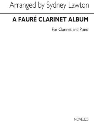 A Fauré Clarinet Album FAURÉ Partition Clarinette - laflutedepan