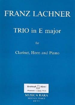 Franz Lachner - Trio en MI Majeur - Partition - di-arezzo.fr