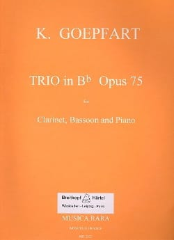 Trio in Bb op. 75 - Clarinet bassoon piano Karl Goepfart laflutedepan
