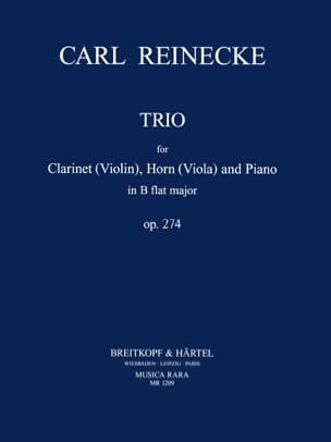 Carl Reinecke - Trio in B Flat op. 274 –Clarinet horn (viola) piano - Partition - di-arezzo.fr