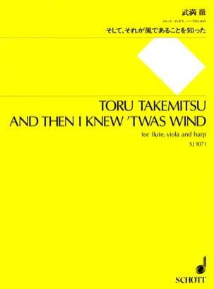 Toru Takemitsu - And then I Knew 'twas Wind - Partition - di-arezzo.com