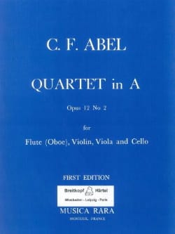 Carl Friedrich Abel - Quartet in A major op. 12 n° 2 - Flute (oboe) violin viola cello - Parts - Partition - di-arezzo.fr