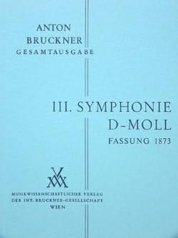 Anton Bruckner - Symphonie Nr. 3 d-moll 1873 - Vol 1 - Partition - di-arezzo.fr