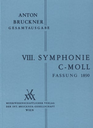 Anton Bruckner - Symphony No. 8 C-Moll 2. Fassung 1890 - Sheet Music - di-arezzo.co.uk