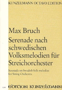 Max Bruch - Serenade nach schwedischen Volksmelodien for Streicherorchester - Sheet Music - di-arezzo.co.uk