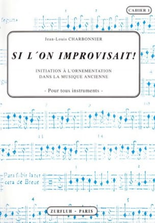 Jean-Louis Charbonnier - Si l'on improvisait – Cahier 1 - Partition - di-arezzo.fr