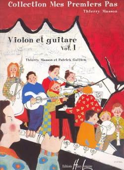 Masson Thierry / Guillem Patrick - Mes premiers pas, Volume 1 – Violon guitare - Partition - di-arezzo.fr