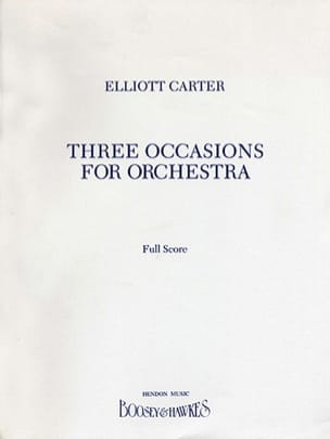 Elliott Carter - 3 occasions for orchestra - Partition - di-arezzo.fr