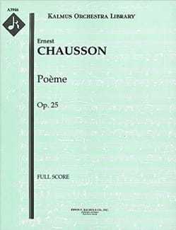 Ernest Chausson - Poem Op. 25 for Violin and Orchestra - Sheet Music - di-arezzo.co.uk