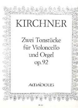 Theodor Kirchner - Zwei Tonstücke für Violoncello und Orgel, op. 92 - Partition - di-arezzo.fr