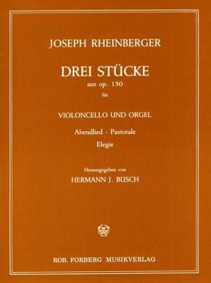 Joseph Rheinberger - Drei Stücke aus op. 150 - Partition - di-arezzo.fr