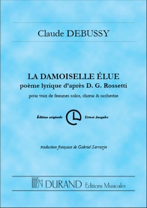 DEBUSSY - The Damsel Elected, Lyric Poem After DG Rossetti - Sheet Music - di-arezzo.co.uk