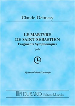 Claude Debussy - Le Martyre de Saint-Sébastien - Partition - di-arezzo.fr