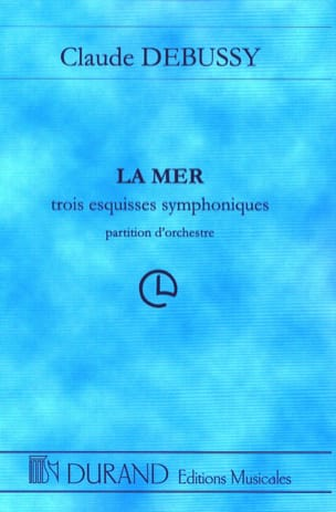 La Mer - Conducteur DEBUSSY Partition Grand format - laflutedepan