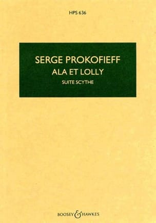 Serge Prokofiev - Ala and Lolly - Scythe Suite op. 20 - Score - Partition - di-arezzo.co.uk